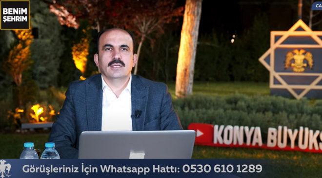 """Konya Büyükşehir Belediye Başkanı Uğur İbrahim Altay: """"BU YIL 28 İLÇEYE 700 MİLYONLUK  YATIRIM YAPACAĞIZ"""""""